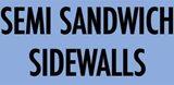 Semi Sandwich Sidewalls